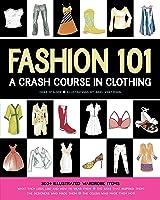 Fashion 101: A Crash Course In
