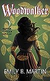Woodwalker: Creatures of Light, Book 1