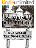 Bug World: The Short Story