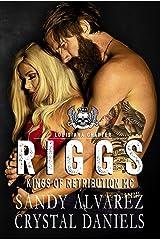 Riggs (Kings of Retribution Louisiana Book 1) Kindle Edition