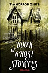 The Horror Zine's Book of Ghost Stories Kindle Edition