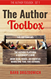 The Author Toolbox - A Box Set: An introduction to the author platform and book blog tours