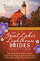 The Great Lakes Lighthouse Brides Collection: 7 Historical Romances Are a Beacon of Hope to Weary Hearts Paperback