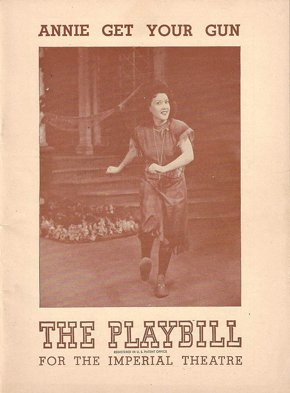 Ethel Merman'ANNIE GET YOUR GUN' Ray Middleton/Irving Berlin 1947 Broadway Playbill