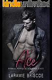 Ace (Moonshine Task Force Book 4)