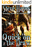 Quick on the Draw (A Steve Hayes Western)