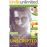 Our Unscripted Story
