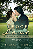 Proof of Love - A Pemberley Tale