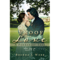 Proof of Love - A Pemberley Tale (English Edition)