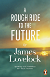 A Rough Ride to the Future