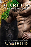 MARCUS: New Orleans Wolf Shifters (Le Beau Series Book 10)