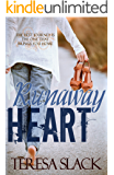 Runaway Heart: A Clean and Wholesome Sweet Romance Contemporary Christian Romance