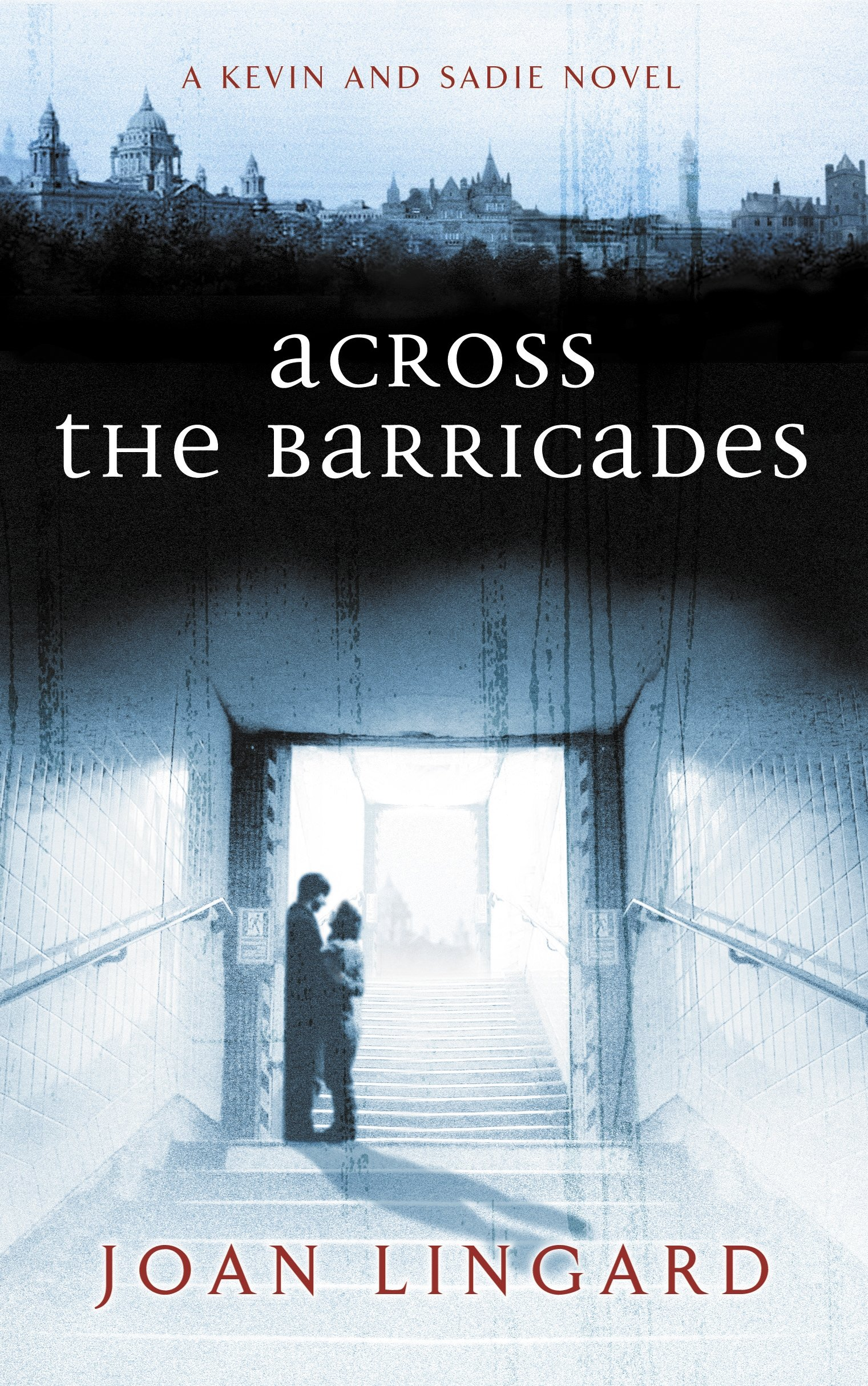Across the Barricades: A Kevin and Sadie Story (Puffin Teenage Fiction)
