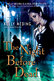 The Night Before Dead (Dreg City Book 6)