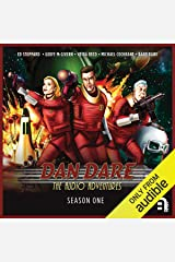 Dan Dare: The Audio Adventures - Season 1 Audible Audiobook