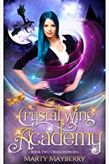 Crystal Wing Academy: Book Two: Dragonsworn Kindle Edition