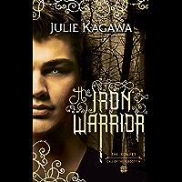 The Iron Warrior (The Iron Fey, Book 7)