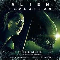 Alien: Isolation: The Alien™ Series