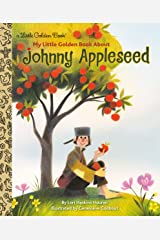 My Little Golden Book About Johnny Appleseed Kindle Edition
