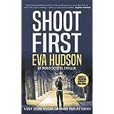 Shoot First (Ingrid Skyberg Book 4)