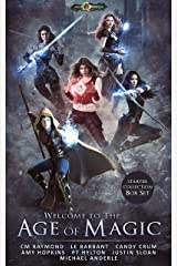 Welcome To The Age of Magic: Restriction, Storm Raiders, Shades of Light, The Arcadian Druid, Dawn of Destiny Kindle Edition