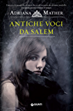 Antiche voci da Salem (Come si impicca una strega Vol. 1)
