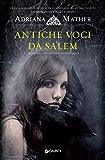 Antiche voci da Salem (Come si impicca una strega Vol. 1) (Italian Edition)