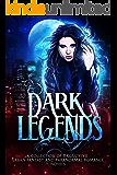 Dark Legends: Second Edition