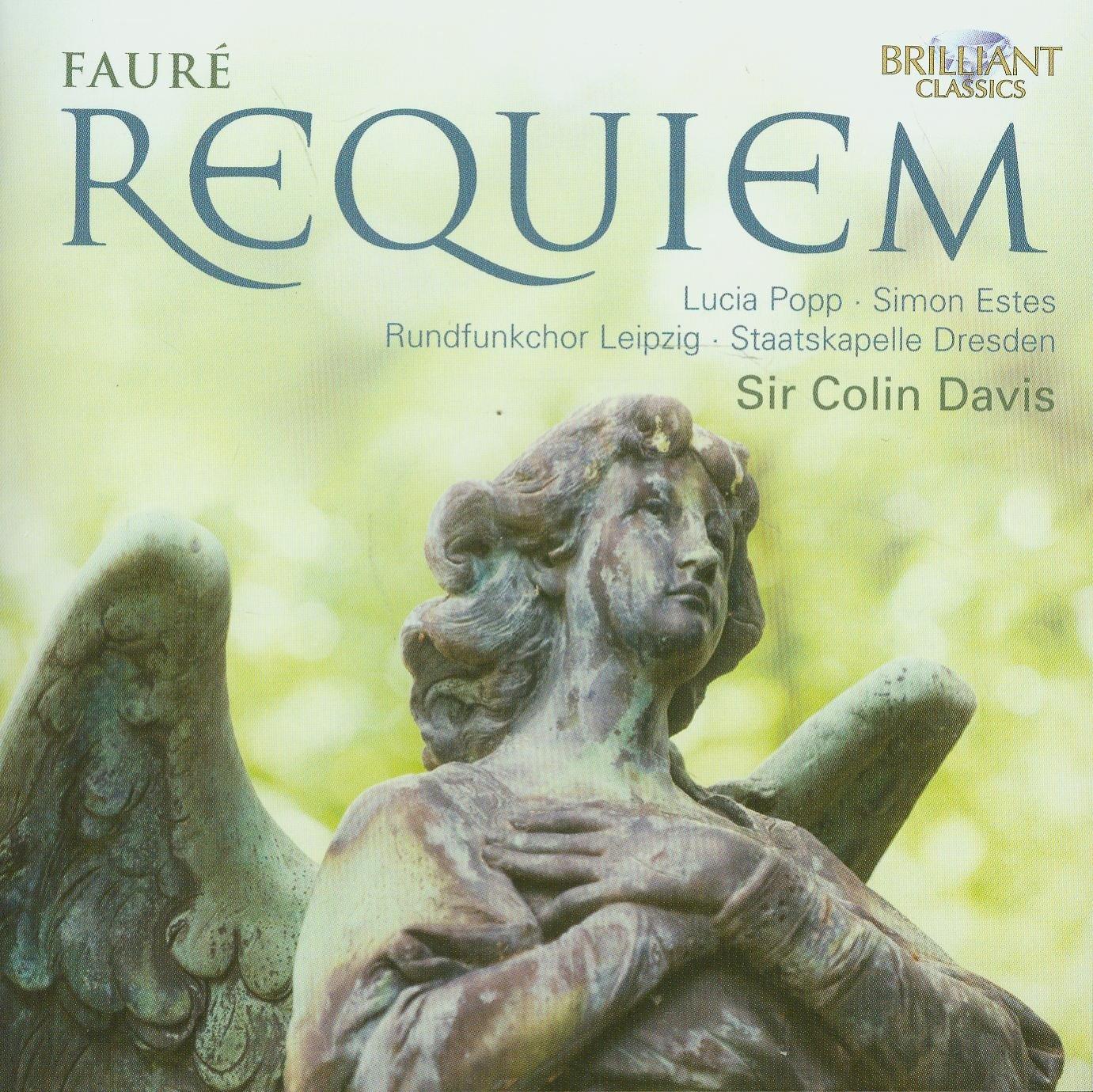 Fauré: Requiem - Lucia Popp, Simon Estes, Gabriel Fauré, Colin Davis,  Staatskapelle Dresden: Amazon.de: Musik