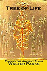 Tree of Life: Finding the Ancient Plant Kindle Edition