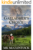 Gallagher's Choice (Montana Gallagher Series Book 3)