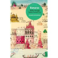 Banaras: Walks Through India's Sacred City