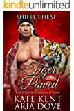 Tiger Pawed (Shifter Heat Book 1)