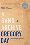 A Sand Archive: Shortlisted for the Miles Franklin Literary Award 2019
