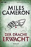 Der Drache erwacht: Roman (Der Rote Krieger 3)