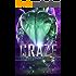 Craze: A SciFi Alien Warrior Romance (Galaxy Alien Warriors Book 3)