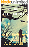 We're All Doomed: (Episode 3 Apparent Magnitude - post apocalyptic fiction)