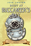 Body at Buccaneer's Bay: An M/M Cozy Mystery (Secrets and Scandal Book 5)
