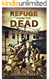 Refuge From The Dead: Lockdown