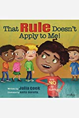 That Rule Doesn't Apply to Me!: 03 (Responsible Me!) Paperback