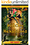 Witchy Hexations (Witchy Fingers Book 2)