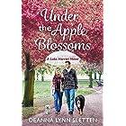 Under the Apple Blossoms: A Lake Harriet Novel