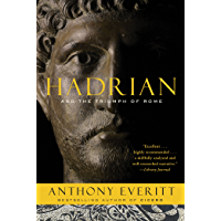 Hadrian and the Triumph of Rome (English Edition)