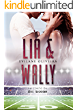 LIA & WALLY: Um conto da série Touchdown