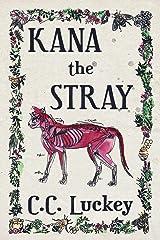 Kana the Stray Kindle Edition