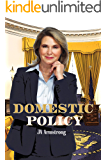 Domestic Policy (By Design Book 13)