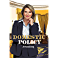 Domestic Policy (By Design Book 13) (English Edition)