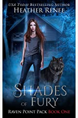 Shades of Fury (Raven Point Pack Trilogy Book 1) Kindle Edition