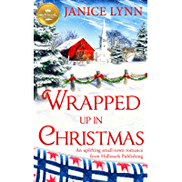 Wrapped Up In Christmas: An uplifting small-town romance from Hallmark Publishing (English Edition)