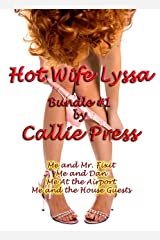 Hot Wife Lyssa: Bundle #1 (Hot Wife Lyssa's Confessions Bundles) Kindle Edition